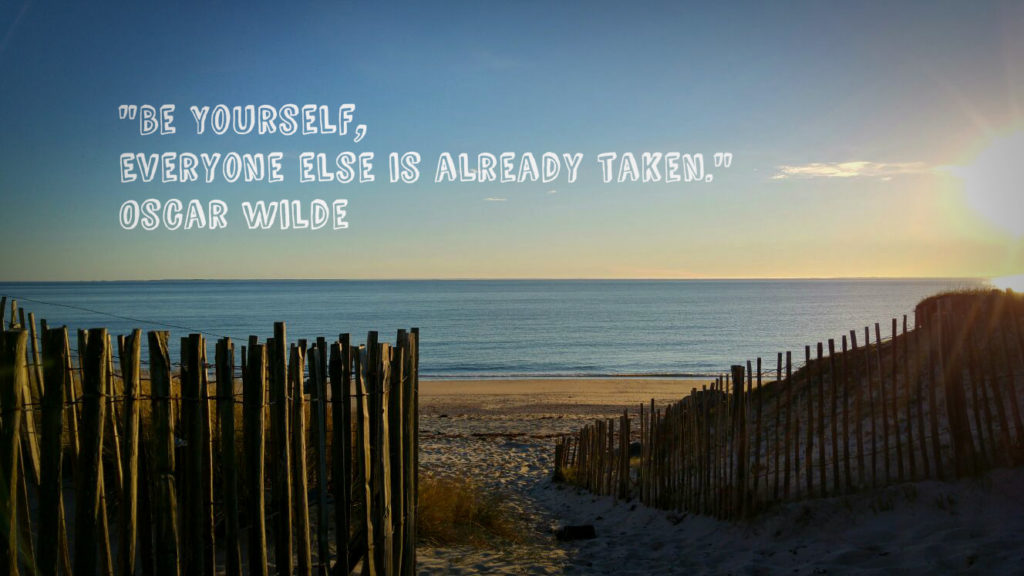 Be Yourself everyone else is already taken - Photo par Solen Lombard - Citation Oscar Wilde