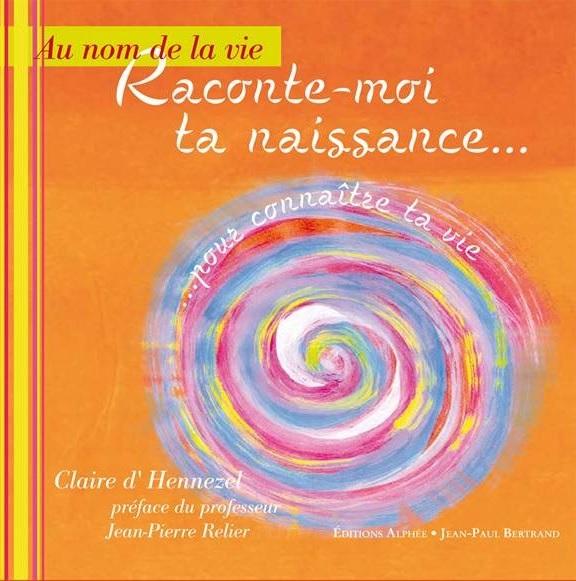 Raconte-moi-ta-naissance-livre-APO-Claire-dHennezel-Alphee