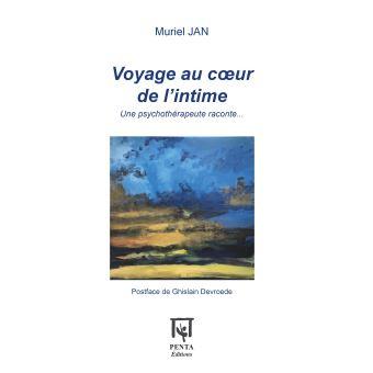 Voyage au cœur de l'intime, Muriel Jan